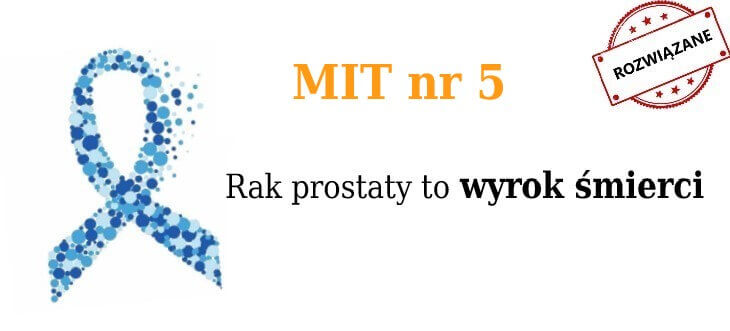 Mit nr 5: rak prostaty to wyrok śmierci